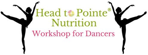 Head to Pointe Nutrition Workshop